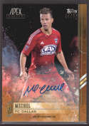 2015 Topps APEX MLS Gold Autographs #9 Michel #d NM-MT Auto